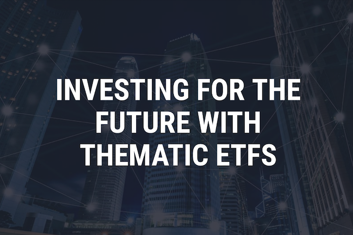 Trilake Partners Singapore Investing for the future with thematic ETFS
